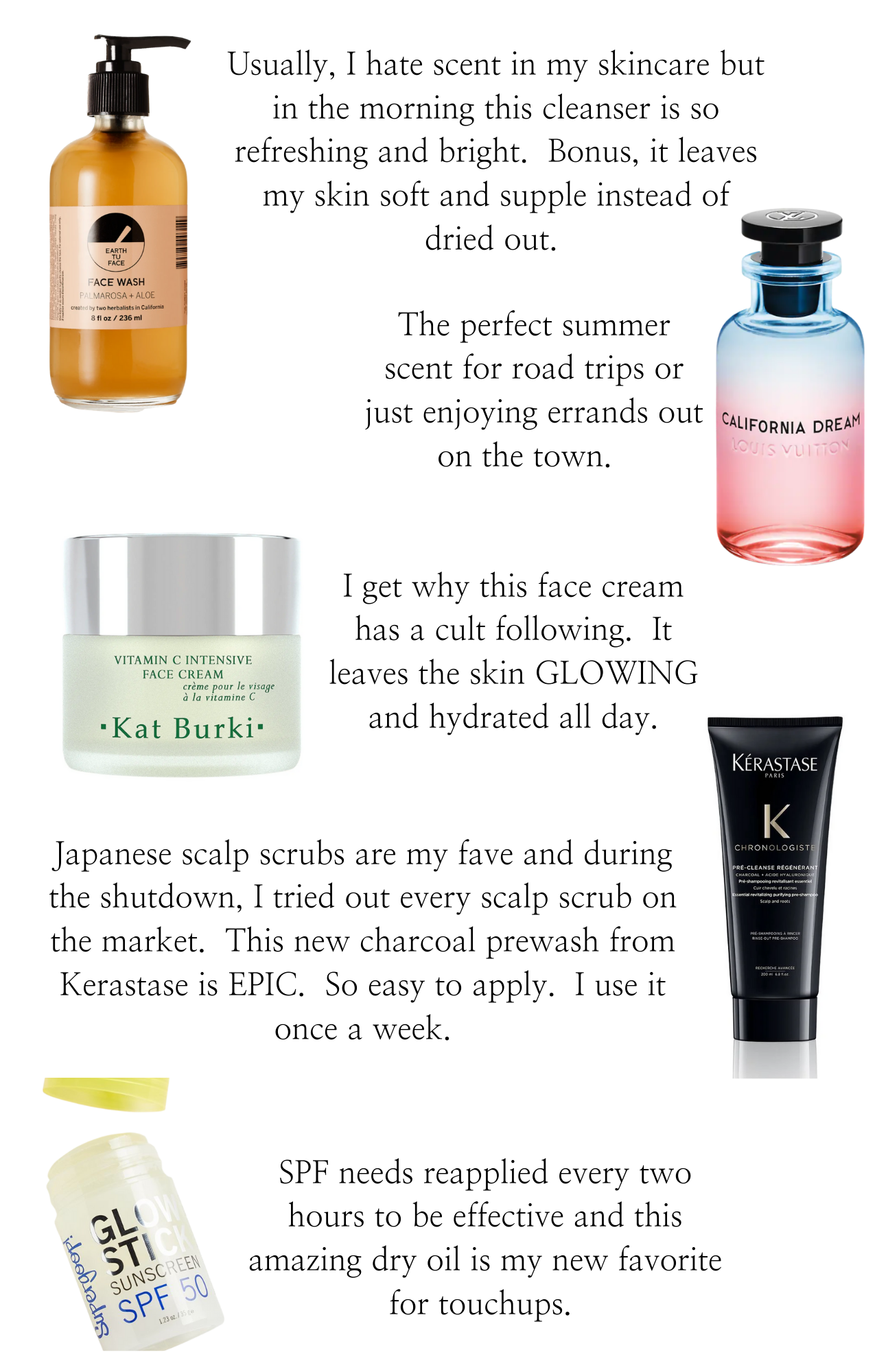 Best Skin Care Products by popular Monterey beauty blog, Haute Beauty Guide: collage image of Earth tu face face wash, Louis Vuitton California Dream, Kat Burki vitamin c intensive face cream, Keastase chronologiste, and Glow Stick sunscreen.
